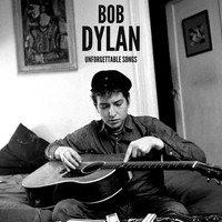 Bob Dylan - Bob Dylan Unforgettable Songs
