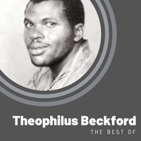 Theophilus Beckford - The best of Theophilus Beckford
