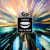 Chance the Closer - Go