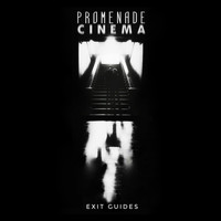 Promenade Cinema / - Exit Guides