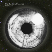 Rohit Kulkarni - The Boy Who Dreamed