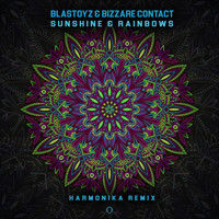 Blastoyz + Bizzare Contact - Sunshine & Rainbows (Harmonika Remix)
