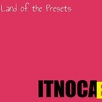 Itnocab - Land of the Presets
