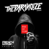 The Paranoize - Rise of Core