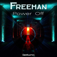 Freeman - Power Off