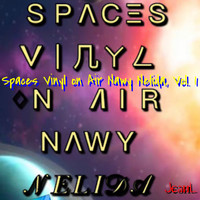 Jєaиl - Spaces Vinyl on Air Nawy Nelida, Vol. 1 (Explicit)