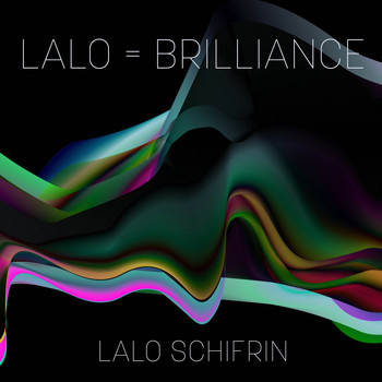 Lalo Schifrin - Lalo = Brilliance