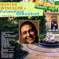 Gustav Winckler - Garden Party Vol. 3
