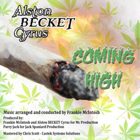 Alston BECKET Cyrus - Coming High