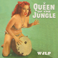 Wjlp - Queen of the Jungle