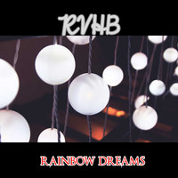 RVHB / - Rainbow Dreams