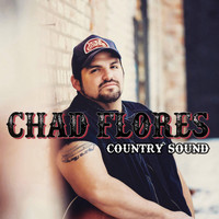 Chad Flores / - Country Sound