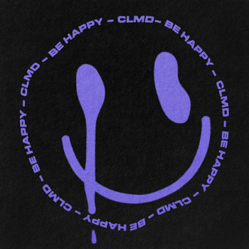 Clmd - Be Happy (Explicit)