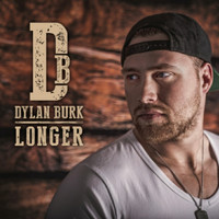 Dylan Burk - Longer