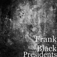 Frank Black - Presidents (Explicit)