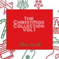 Chris Smith - The Christmas Collection Vol. 1