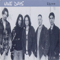Nine Days - Three