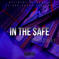 Broadway - In the $afe (Explicit)