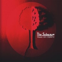 The Subways - Young for Eternity (Deluxe Edition)