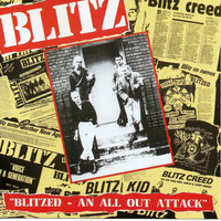 Blitz - Blitzed: An All Out Attack (Explicit)