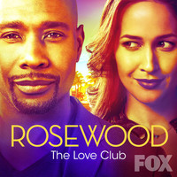 "Rosewood Cast - The Love Club (From ""Rosewood"")"