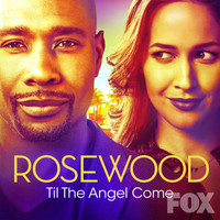 "Rosewood Cast - Til the Angel Come (From ""Rosewood"")"