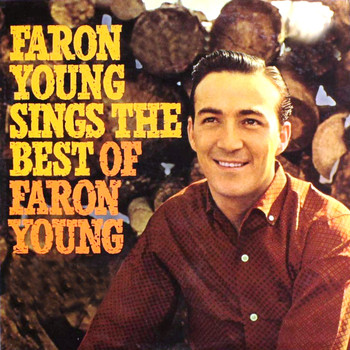 Faron Young - Sings The Best Of Faron Young