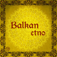 Various Artists - Balkan Etno
