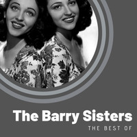 The Barry Sisters - The best of The Barry Sisters