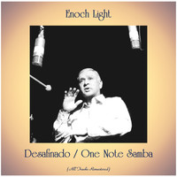 Enoch Light - Desafinado / One Note Samba (All Tracks Remastered)