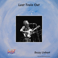 Buzzy Linhart - Last Train Out