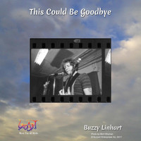 Buzzy Linhart - This Could Be Goodbye