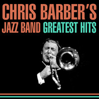 Chris Barber's Jazz Band - Greatest Hits