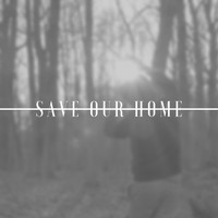 Image - Save Our Home (Explicit)