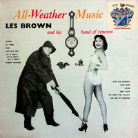 Les Brown And His Band Of Renown - All Weather Music