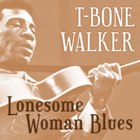T-Bone Walker - Lonesome Woman Blues