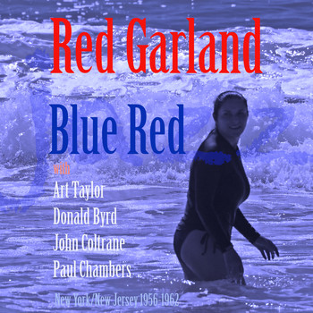 Red Garland - Blue Red