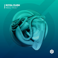 Royal Flush - Need You
