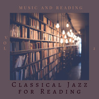 Classical Jazz for Reading - Music and Reading, Vol 2 (Explicit)
