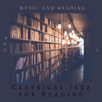 Classical Jazz for Reading - Music and Reading, Vol 3