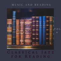 Classical Jazz for Reading - Music and Reading Vol 6