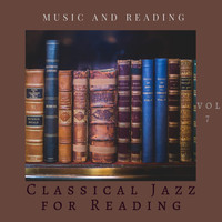Classical Jazz for Reading - Music and Reading Vol 7