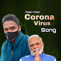 Gagan Deep / - Corona Virus
