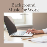 Studying Music Artist - Background Music for Work - Relaxing Piano