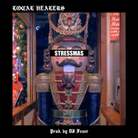 Local Healers and DJ Fever - Stressmas (Explicit)