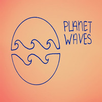 Planet Waves - Planet Waves Extended Play