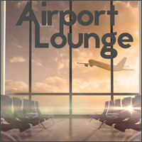 Lounge Café - Airport Lounge: Jazz for Travelling