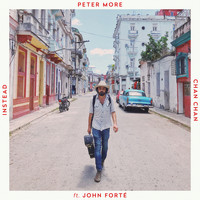 Peter More featuring John Forté - Instead / Chan Chan