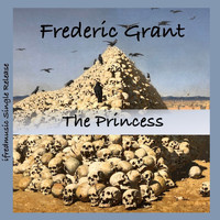 Frederic Grant - The Princess