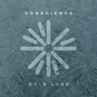 Conscience - Cold Love